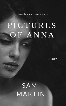 Pictures Of Anna: A Story Of Unfulfilled Love — Arrow Gate Publishing